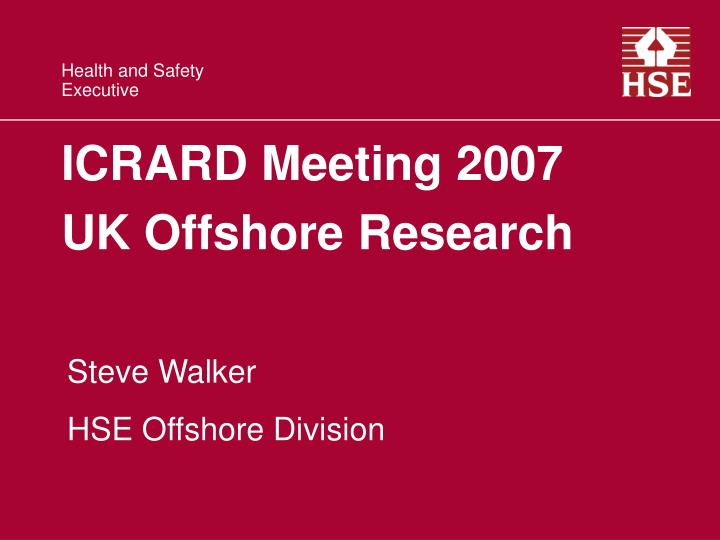 icrard meeting 2007 uk offshore research n.