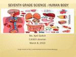 Seventh Grade Science : Human Body