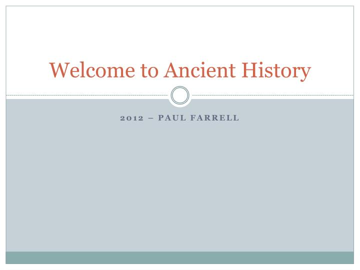 welcome to ancient history n.