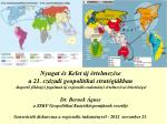 Nyugat és Kelet új értelmezése a 21. századi geopolitikai stratégiákban