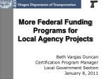 More Federal Funding  Programs for  Local Agency Projects