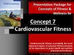 Concept 7 Cardiovascular Fitness