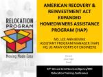 AMERICAN RECOVERY & REINVESTMENT ACT EXPANDED HOMEOWNERS ASSISTANCE PROGRAM (HAP)