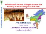 Recommended varieties, package & practices and Roadmap of maize development in NE state