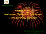 Strategy for the development of an African Science and Technology Policy framework