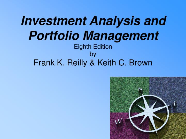 investment analysis and portfolio management eighth edition by frank k reilly keith c brown n.