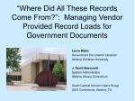 Laura Baker Government Documents Librarian  Abilene Christian University J. David Bavousett