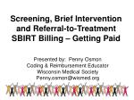 Screening, Brief Intervention and Referral-to-Treatment SBIRT Billing – Getting Paid