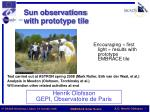 Sun observations with prototype tile