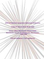2014 UK National Lipoprotein Apheresis Conference Friday 7 th  March 2014, 09:00-1600