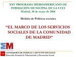 """""""EL MARCO DE LOS SERVICIOS SOCIALES DE LA COMUNIDAD DE MADRID"""""""