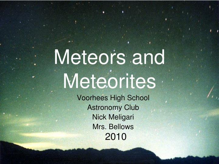meteors and meteorites n.