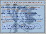 Lecture 9: NMR Theory and Instrumentation