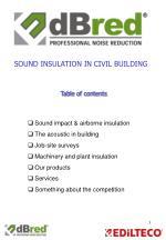 Sound impact & airborne insulation The acoustic in building Job-site surveys