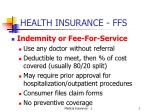 HEALTH INSURANCE - FFS