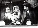 Population II: Migration