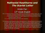 Nathaniel Hawthorne and  The Scarlet Letter