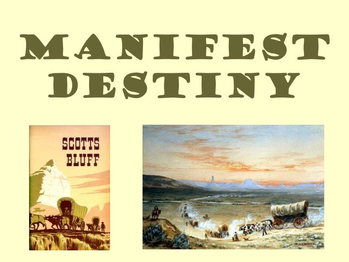 manifest destiny n.