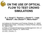 ON THE USE OF OPTICAL FLOW TO TEST CROWD SIMULATIONS