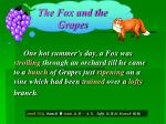 The Fox and the Grapes