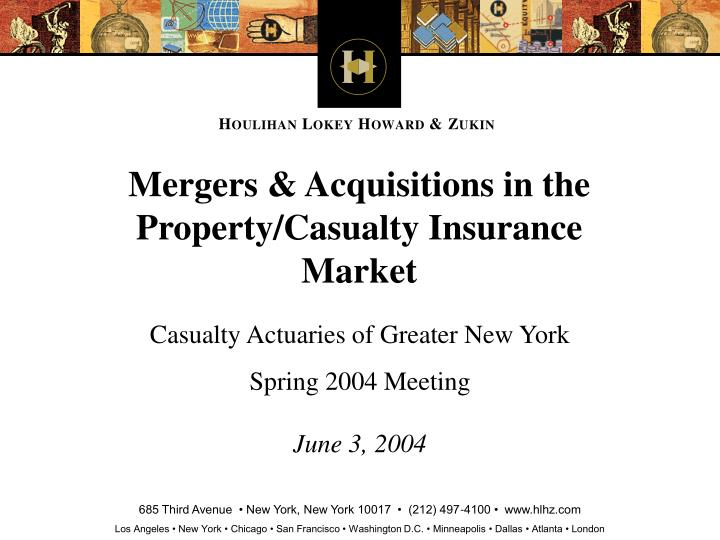 mergers acquisitions in the property casualty insurance market n.