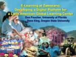 E-Learning at Zamorano: Developing a Digital Platform for a Latin American Global Learning Center