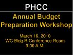 PHCC Annual Budget Preparation Workshop