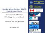 High Ice Water Content (HIWC) Flight Project Status