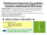 Synchrotron beam test of a position-sensitive small-pixel Ir-TES array