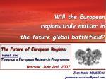 The Future of European Regions Panel Six :  Towards a European Research Programme