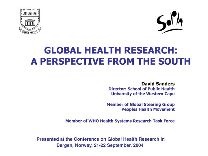 global health research a perspective from the south n.