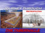 JOURNEY THROUGH  THE TABERNACLE