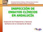 INSPECCIÓN DE  ENSAYOS CLÍNICOS EN ANDALUCÍA