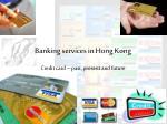 Banking services in Hong Kong