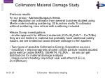 Collimators Material Damage Study