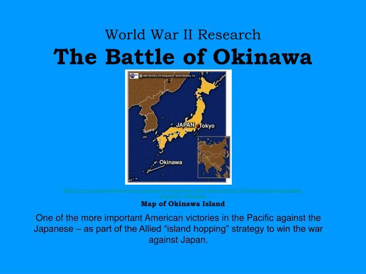 world war ii research the battle of okinawa n.