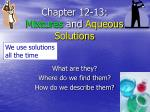 Chapter 12-13: Mixtures  and  Aqueous Solutions