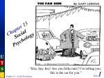 Chapter 15 Social Psychology