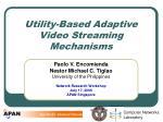 Utility-Based Adaptive Video Streaming Mechanisms