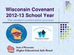 Wisconsin Covenant 2012-13 School Year