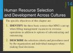 Human Resource Selection and Development Across Cultures
