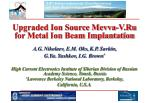 Upgraded Ion Source Mevva-V.Ru for Metal Ion Beam Implantation