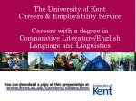 You can download a copy of this presentation at kent.ac.uk/careers/slides.htm
