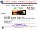 STAR Results from RHIC Beam Energy Scan-I