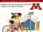 Building a World-Class Bicycle Commuter Program in an Age of Austerity