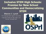 Inclusive STEM High Schools: Promise for New School Communities and Democratizing STEM