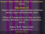 Assoc. Prof. Darçın Akın Dept. of City and Regional Plann. dakin@yildiz.tr