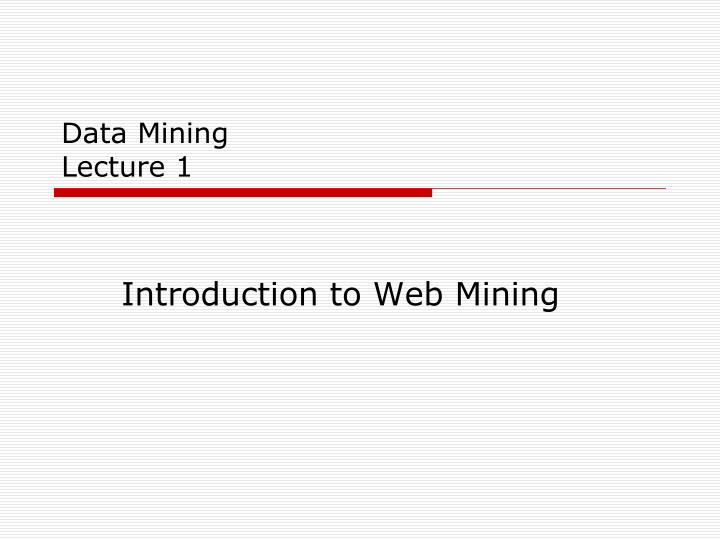 data mining lecture 1 n.