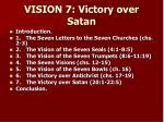 VISION 7: Victory over Satan