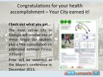 Congratulations for your health accomplishment –  Your City  earned it!